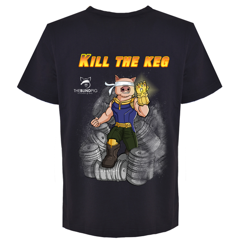 Pig t-shirt with the title 'Kill the Keg'