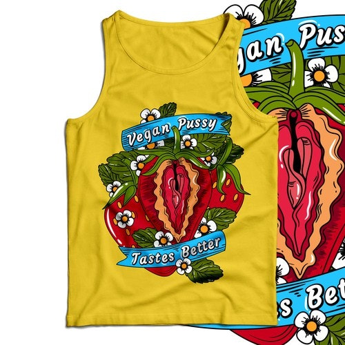 Vegetarian t-shirt with the title 'Vegan Pussy Tastes Better'